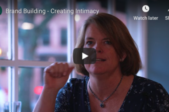 Brand Building – Creating Intimacy
